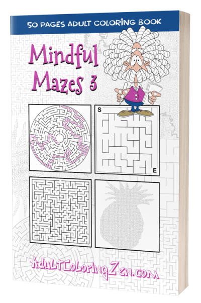 Mindful Mazes 3 - printable activity book of mazes