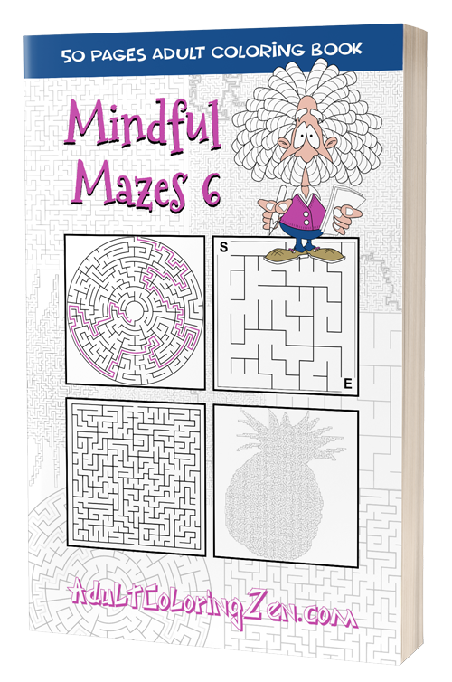 Mindful Mazes 6 - printable activity book of mazes